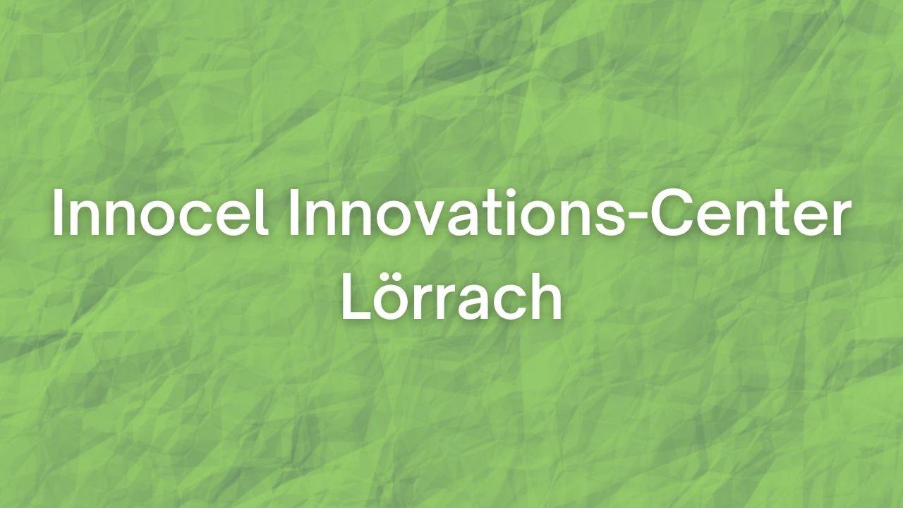 Innocel Innovations-Center Lörrach