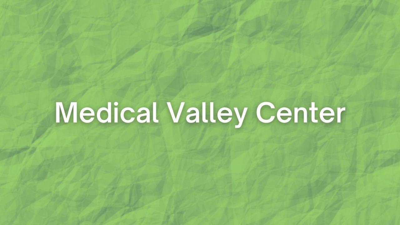 Medical Valley Center