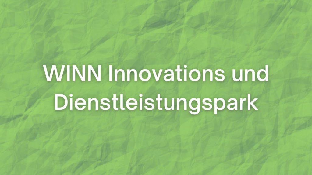 WINN Innovations- und Dienstleistungspark